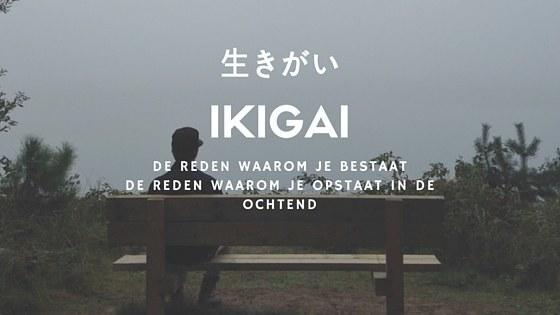 ikigai - reden om te leven
