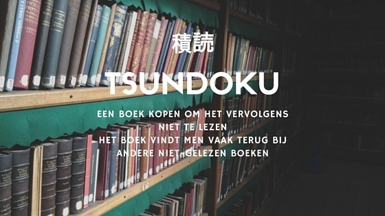 tsundoku - boeken kopen en ze niet lezen